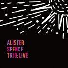 ALISTER SPENCE Alister Spence Trio : Live album cover