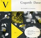 ALIX COMBELLE Alix Combelle Et Sa Formation : Coquetèle Danse album cover