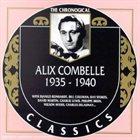 ALIX COMBELLE The Chronological Classics: Alix Combelle 1935-1940 album cover