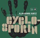 ALLAN BROWNE Allan Browne Quintet : Cyclosporin album cover