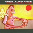 ALLAN BROWNE Browne Haywood Stevens : Sudden In A Shaft Of Sunlight album cover