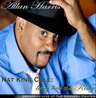 ALLAN HARRIS Nat King Cole: Long Live the King album cover