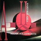 ALLAN HOLDSWORTH Hard Hat Area album cover