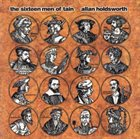 ALLAN HOLDSWORTH The Sixteen Men of Tain album cover