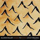 ALLISON MILLER Allison Miller's Boom Tic Boom : Live At Willisau album cover