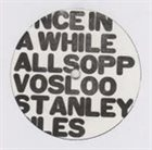 ALLSOP STANLEY VOSLOO GILES Once In A While album cover