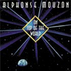ALPHONSE MOUZON On Top Of The World album cover