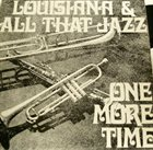 ALVIN ALCORN Louisiana  & All That Jazz : One More Time album cover