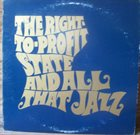 ALVIN ALCORN The Right-to-Profit State and All That Jazz album cover