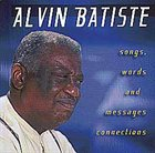 ALVIN BATISTE Songs, Words and Messages : Connections album cover
