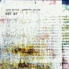 ALVIN CURRAN Alvin Curran / Domenico Sciajno : Our Ur album cover