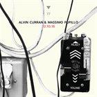 ALVIN CURRAN Alvin Curran, Massimo Pupillo : 12.10.16 album cover