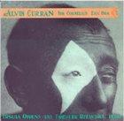 ALVIN CURRAN Alvin Curran - Ursula Oppens And Frederic Rzewski : For Cornelius / Era Ora album cover