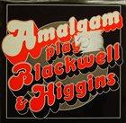 AMALGAM Play Blackwell & Higgins album cover
