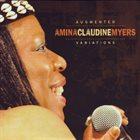 AMINA CLAUDINE MYERS Augmented Variations album cover