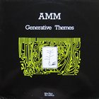 AMM Generative Themes album cover