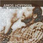 AMOS HOFFMAN The Dreamer album cover