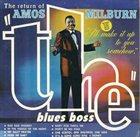 AMOS MILBURN The Return of the Blues Boss album cover