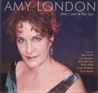 AMY LONDON When I Look in Your Eyes album cover