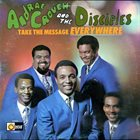 ANDRAÉ CROUCH Andraé Crouch & The Disciples : Take The Message Everywhere album cover