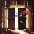 ANDRAÉ CROUCH The Gift Of Christmas album cover