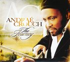 ANDRAÉ CROUCH The Journey album cover