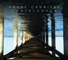 ANDRÉ CANNIERE Coalescence album cover