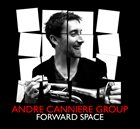 ANDRE CANNIERE Forward Space album cover