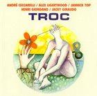 ANDRÉ CECCARELLI Troc album cover