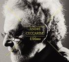 ANDRÉ CECCARELLI Ultimo album cover