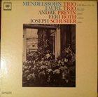 ANDRÉ PREVIN André Previn, Feri Roth, Joseph Schuster – Mendelssohn Trio In D / Faure: Trio album cover