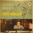 ANDRÉ PREVIN André Previn Plays Fats Waller album cover