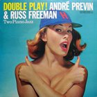 ANDRÉ PREVIN Double Play! (with Russ Freeman) album cover