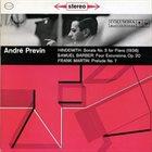 ANDRÉ PREVIN Hindemith: Piano Sonata No. 3 / Barber: Four Excursions / Martin: Prelude No. 7 album cover