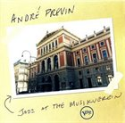 ANDRÉ PREVIN Jazz at the Musikverein album cover