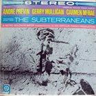 ANDRÉ PREVIN Perform Music From The Subterraneans - Original Sound Track Album album cover