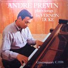 ANDRÉ PREVIN Plays Songs By Vernon Duke album cover