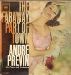 ANDRÉ PREVIN The Faraway Part Of Town album cover