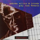 ANDREAS WILLERS Andreas Willers & Friends Play Jimi Hendrix Experience album cover