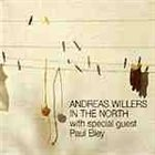 ANDREAS WILLERS Andreas Willers with speical guest Paul Bley ‎: In The North album cover