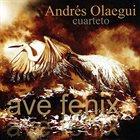 ANDRÉS OLAEGUI Ave Fénix album cover