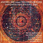 ANDRÉS VIAL Plays Thelonious Monk Sphereology Volume One album cover