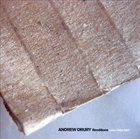 ANDREW DRURY Renditions: Solos 2004-2007 album cover