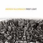 ANDREW MCCORMACK First Light album cover