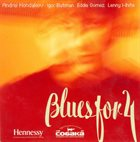 ANDREY KONDAKOV Andrei Kondakov, Igor Butman, Eddie Gomez, Lenny  : Blues For 4White album cover