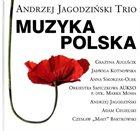 ANDRZEJ JAGODZIŃSKI Andrzej Jagodziński Trio : Muzyka Polska album cover