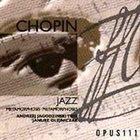 ANDRZEJ JAGODZIŃSKI Andrzej Jagodziński Trio : Chopin Jazz album cover