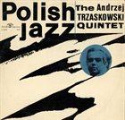 ANDRZEJ TRZASKOWSKI Polish Jazz Vol. 4 album cover