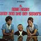 ANDY BEY Andy Bey And The Bey Sisters : Now! Hear! album cover