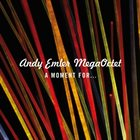 ANDY EMLER A Moment For... album cover